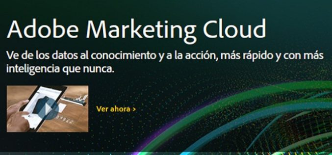 Adobe promueve el Marketing impulsado por datos a traves de dispositivos moviles