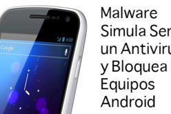 Malware simula ser un Antivirus y bloquea equipos Android