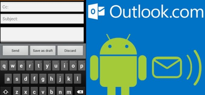 Outlook.com ya tiene su app para Android