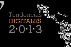 El evento Tendencias Digitales 2013 presento el informe sobre el uso de internet en Latinoamerica.