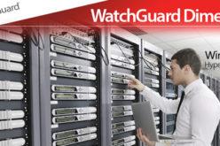WatchGuard Dimension amplia sus capacidades