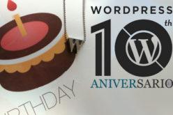 WordPress celebra su decimo cumpleanos