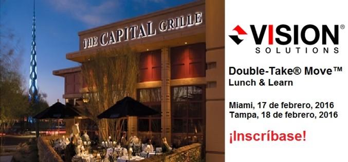 Únase al equipo de Vision Solutions durante un Lunch & Learn en Miami y Tampa