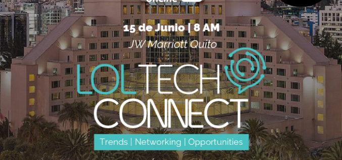 LOL Tech Connectllega hoy a Ecuador